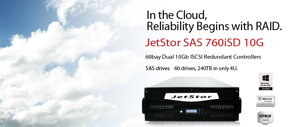In the cloud, reliability begins with iSCSI RAID. Massive storage for all your data in the cloud - JetStor SAS 660iSD iSCSI RAID Array - it is ready for the datacenter.